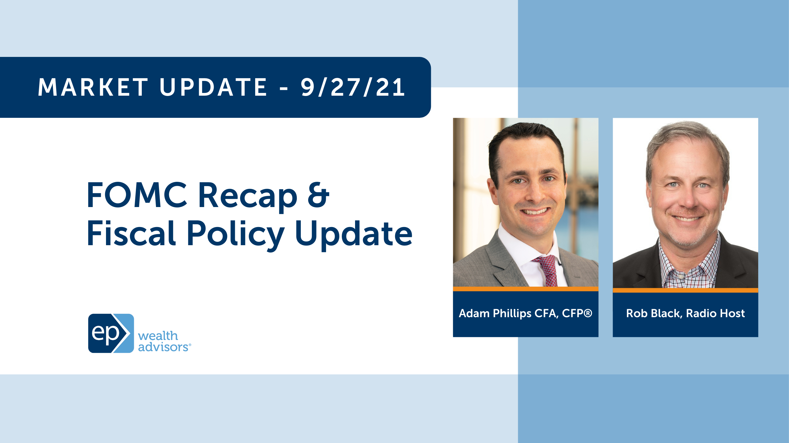 FOMC Recap & Fiscal Policy Update | Market Update 9/27/21